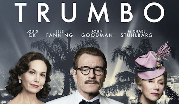 Films - To Watch List - Page 7 Diane-lane-bryan-cranston-helen-mirren-trumbo-poster-02-600x350